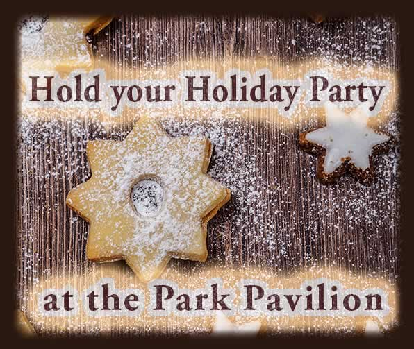 Rent the Pavilion for your Holiday Party