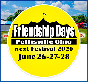 Pettisville Friendship Days June 26-28, 2020